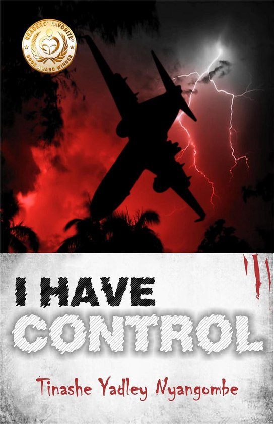 Boek cover I Have Control van Tinashe Yadley Nyangombe (Onbekend)