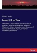 Edward III & his Wars