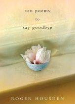 Omslag Ten Poems to Say Goodbye