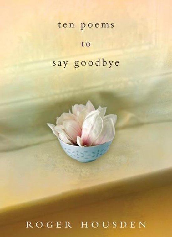 Omslag van Ten Poems to Say Goodbye