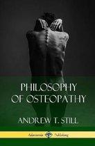 Philosophy of Osteopathy (Hardcover)