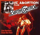 Birth Control - Live Abortion Plus
