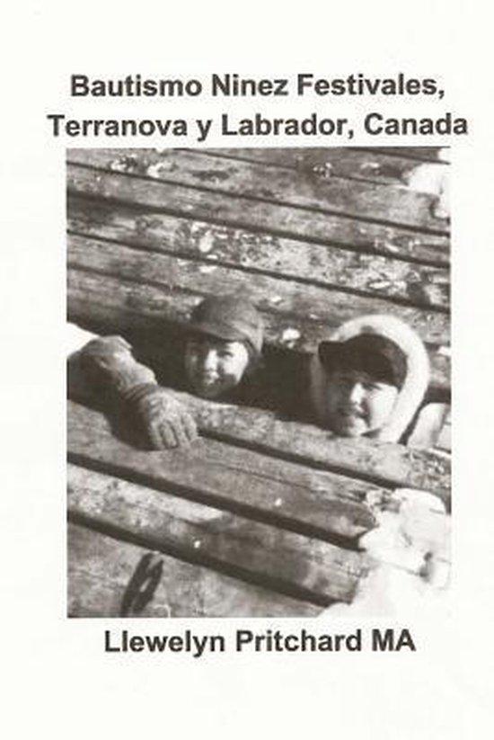 Bautismo Ninez Festivales, Terranova Y Labrador, Canada
