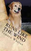 Runs Like the Wind