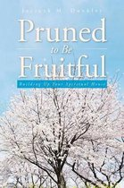 Pruned to Be Fruitful
