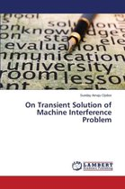 On Transient Solution of Machine Interference Problem