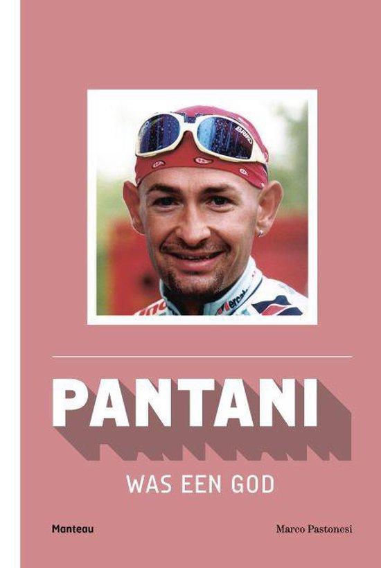 Pantani was een god - Marco Pastonesi | Fthsonline.com