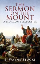 The Sermon on the Mount: A Mormon Perspective