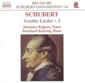 Schubert: Goethe Lieder, Vol.3