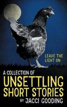 A Collection of Unsettling Short Stories