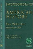 Three Worlds Meet (Beginnings to 1620)