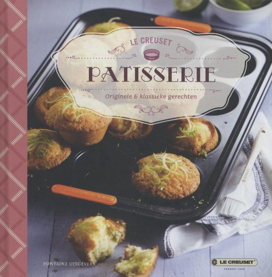 Le Creuset. Pattisserie. Originele & klassieke gerechten - none |