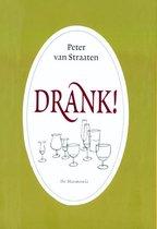 Straaten, Peter van. Drank!