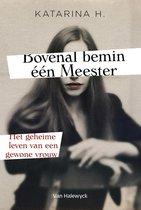 Boek cover Bovenal bemin één Meester van Katarina H.