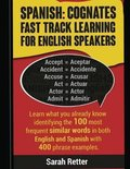 Spanish: Cognates Fast Track Learning for English Speakers