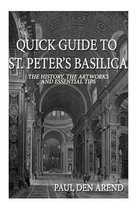 Quick Guide to St. Peter's Basilica