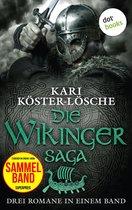 Die Wikingersaga - Drei Romane in einem Band