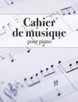 Cahier de Musique Pour Piano