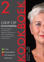 Grip op Koolhydraten - Grip op Koolhydraten Kookboek 2