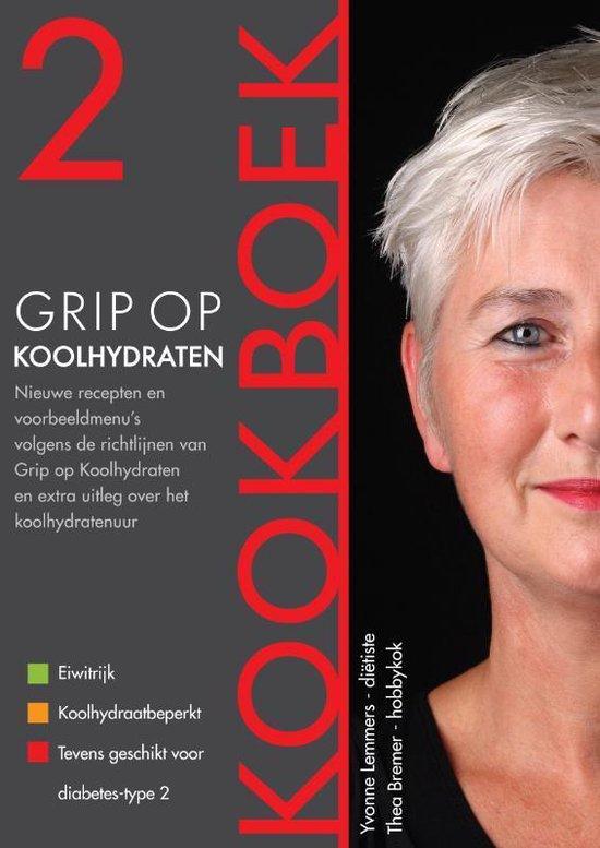 Boekomslag voor Grip op Koolhydraten - Grip op Koolhydraten Kookboek 2