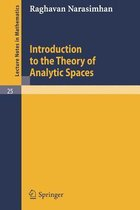 Introduction to the Theory of Analytic Spaces
