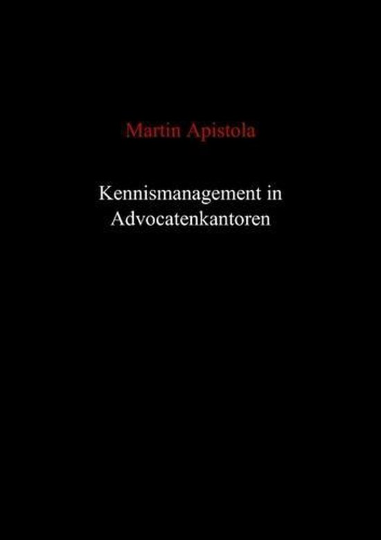 Kennismanagement in advocatenkantoren - Martin Apistola | Fthsonline.com