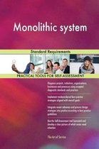 Monolithic System