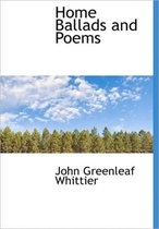 Home Ballads and Poems