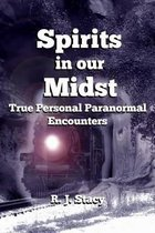 Spirits in Our Midst