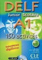 DELF junior scolaire A1. 150 activités
