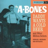 Daddy Wants A Cold Beer...&..(2Cd)