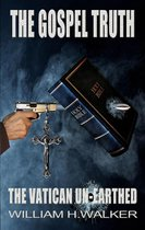 Omslag The Gospel Truth - The Vatican Unearthed