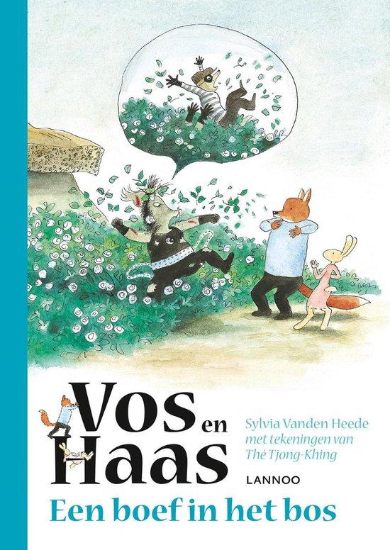 Vos en Haas  -   Vos en Haas - Een boef in het bos