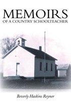 Memoirs of a Country Schoolteacher