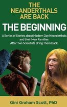 The Neanderthals Are Back