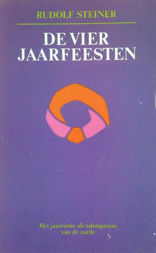 De vier jaarfeesten - Rudolf Steiner  