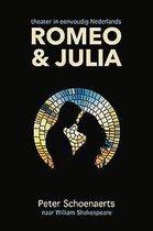 Romeo en Julia: theater in eenvoudig Nederlands