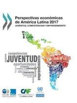 Perspectivas Econ micas de Am rica Latina 2017 Juventud, Competencias Y Emprendimiento