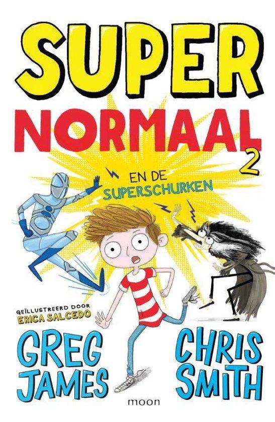 Super Normaal 2 -   Super Normaal en de superschurken