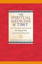 The Spiritual Medicine of Tibet