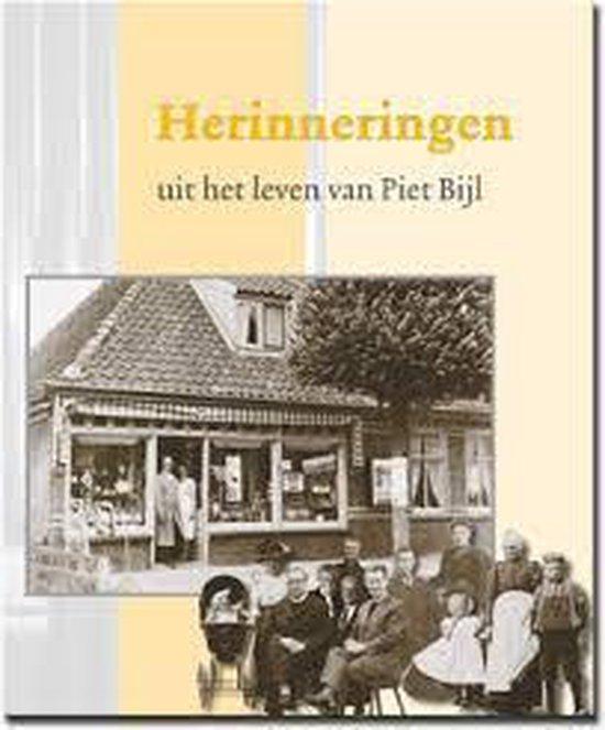 Herinneringen uit het leven van Piet Bijl - P. Bijl |