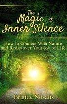 The Magic of Inner Silence