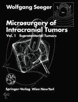 Microsurgery of Intracranial Tumors: v. 1