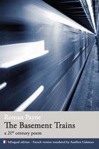 The Basement Trains (a 21st century poem)