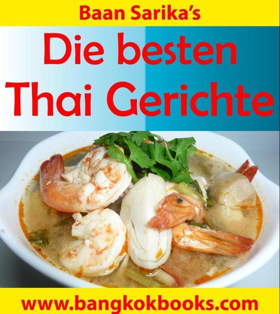 Die besten Thai Gerichte