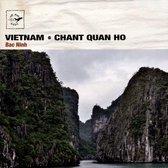 Vietnam - Chant Quan Ho
