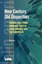 New Century, Old Disparities