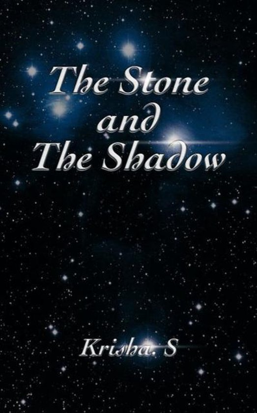 The Stone and the Shadow