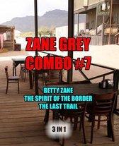 Zane Grey Combo #7