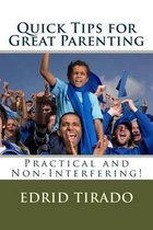 Quick Tips for Great Parenting